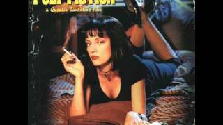 Pulp Fiction Soundtrack - Girl, You