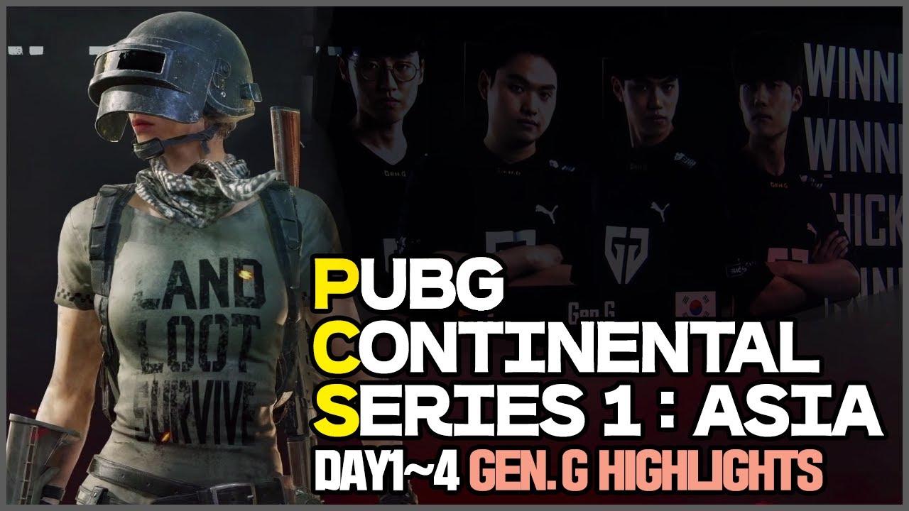 PUBG CONTINENTAL SERIES1 : ASIA DAY1~4 GEN.G HIGHLIGHTS  - 피오(GEN.G pio)