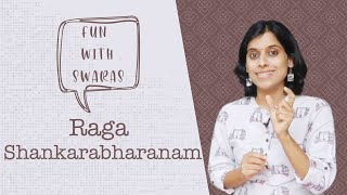 Fun with Swaras | Raga Shankarabharanam