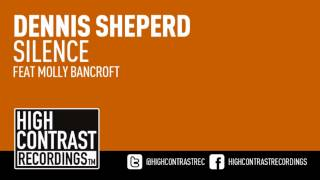 Dennis Sheperd feat. Molly Bancroft - Silence (Club Mix) [High Contrast Recordings]