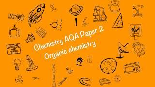 Organic Chemistry - Chemistry AQA GCSE Paper 2 2020 (1-9)