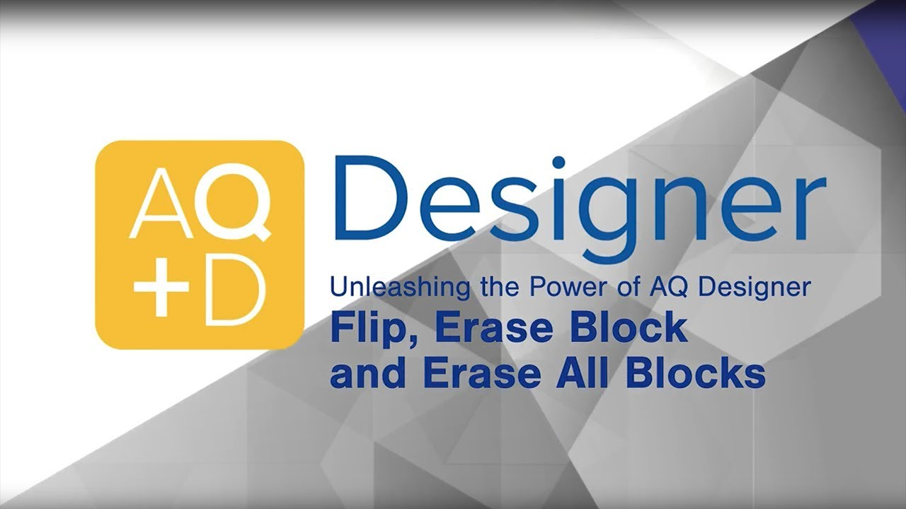 AQ Designer –  Flip and Erase