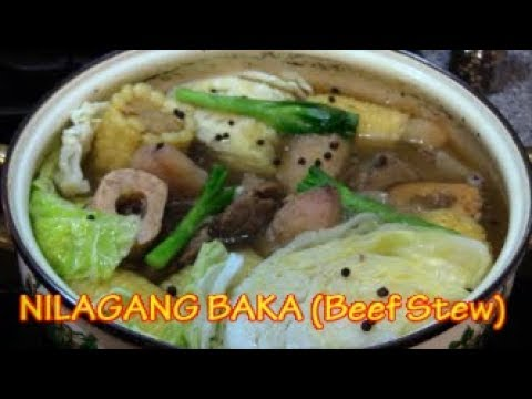 NILAGANG BAKA (Beef Stew In Clear Broth)