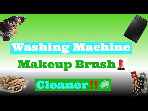How to clean makeup brushes in the washing machine