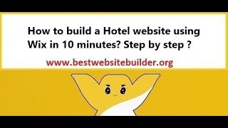 How to build a Hotel website using Wix in 10 minutes? Step by step