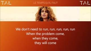 """TAL - """"Le Temps Qu'il Faut"""" Acoustic Instrumental + Lyrics"""