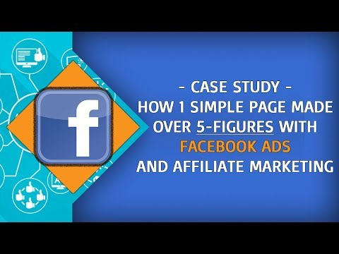CASE STUDY: How 1 Simple Page Made Over 5-FIGURES With Facebook Ads & Affiliate Marketing