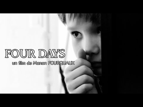 FOUR DAYS - Shortfilm (France, 2017)   (English Subtitles)