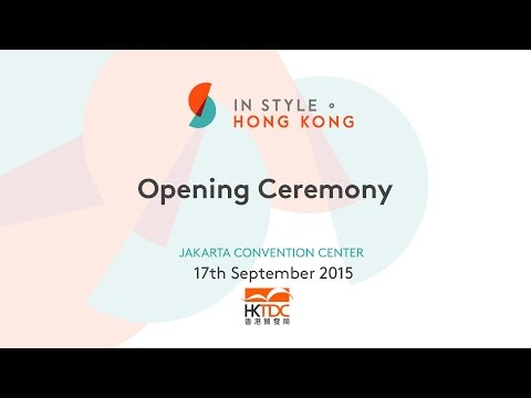 In Style • Hong Kong /Jakarta Opening Ceremony