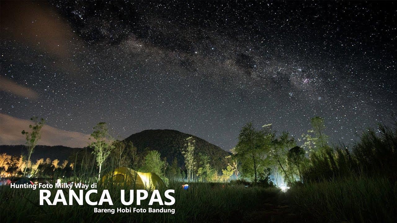Foto Milky Way di Kampung Cai Ranca Upas - YouTube