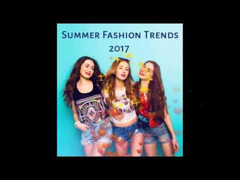 Summer Fashion 2017