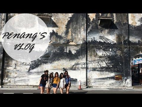 TRAVEL VLOG MALAYSIA ; PENANG