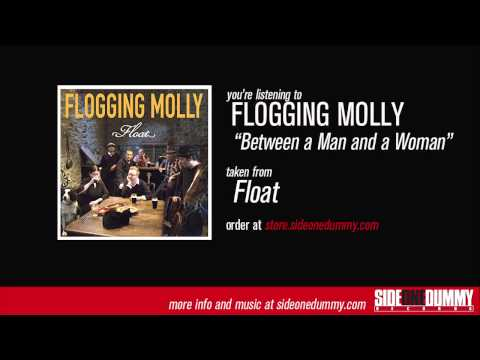 Клип Flogging Molly - Between a Man and a Woman