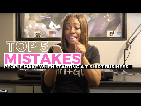TOP 5 MISTAKES people make when starting a t-shirt business!