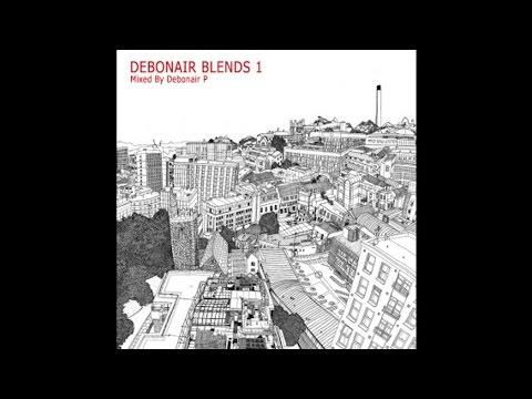 Debonair Blends 1 (Hip Hop Megamix)