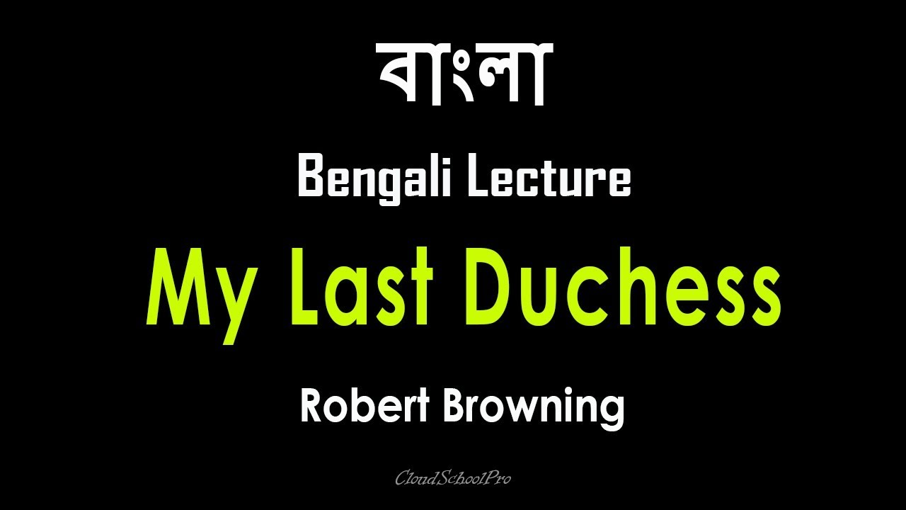 robert browning my last duchess meaning