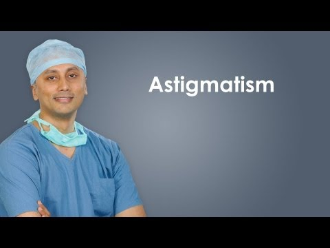 Eye Problems - What is Astigmatism? How it is corrected?