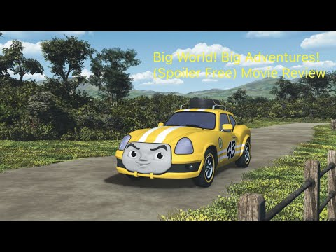 Big World! Big Adventures! Movie Review (Spoiler Free)