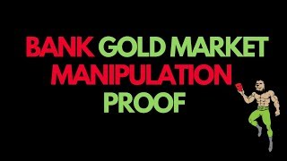 ECONOMIC COLLAPSE NEWS: Bank Gold Market Manipulation PROOF! (Banks Criminal Charges)