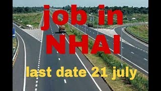 Job in NHAI 1.5 LAKH SALARY LAST DATE 21 JULY