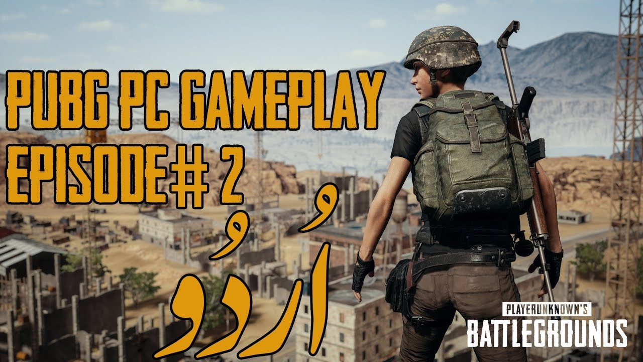 Pubg Funny Gameplay In Urdu Hindi Commentary Pubg Ep 2 Youtube