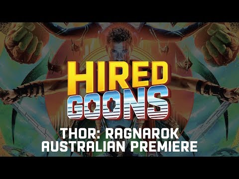 THOR: RAGNAROK Australian Premiere with HIRED GOONS