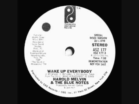 Harold Melvin & The Blue Notes Wake Up Everybody Part One