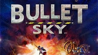 Bullet Sky - iPad/iPad 2/New iPad - HD Gameplay Trailer