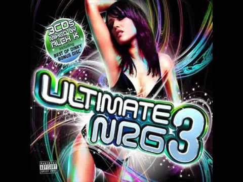 Ultimate NRG 3 Cascada - What Do You Want From Me (Alex K Mix)