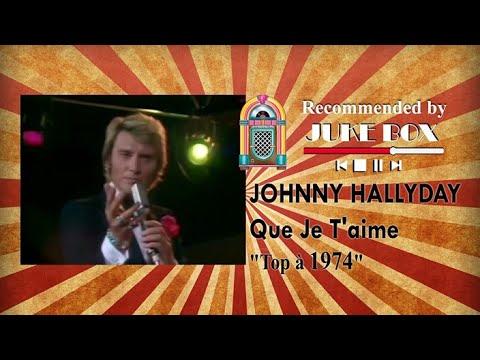 Johnny Hallyday - Que Je t'aime 1974
