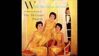 The McGuire Sisters - Moonglow