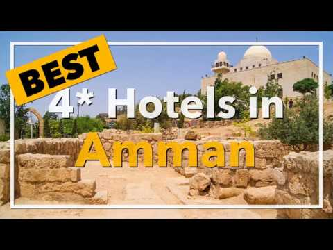 🔴 Best 4 star Hotels in Amman, Jordan