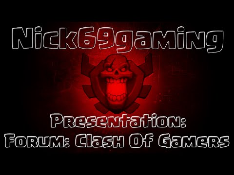 Clash Of Clans: Presentation du Forum: Clash Of Gamers !