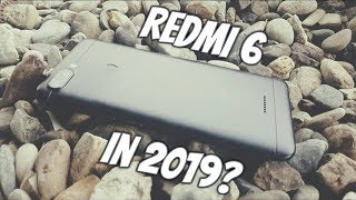 Xiaomi Redmi 6 in 2019? Should you still buy it?