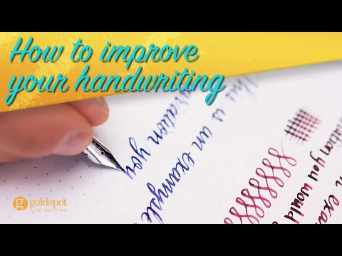 How to Improve your Handwriting with a Fountain Pen