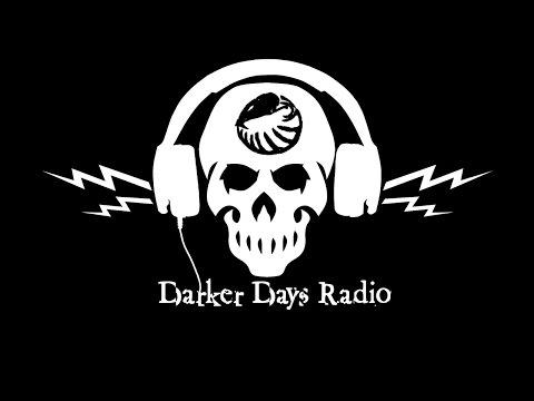 Darker Days Radio Darkling #38