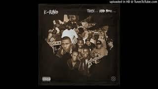 "K-RINO ""ALL THAT I WENT THROUGH"" 10"