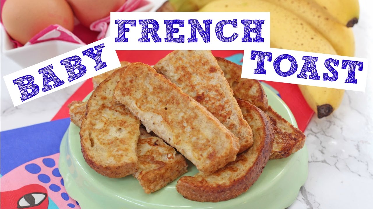 baby french toast eggy bread baby weaning youtube