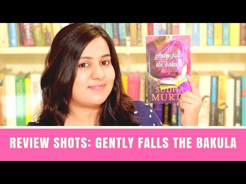 Gently Falls The Bakula by Sudha Murty | Mini Book Review