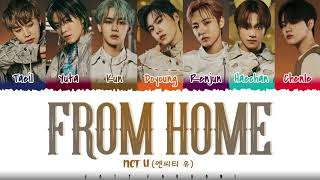 NCT U – 'FROM HOME' (KOREAN/CHINESE/JAPANESE/ENGLISH) Lyrics [Color Coded]