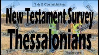 "NT Survey ""Thessalonians"""
