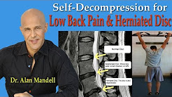 Self-Decompression for Lower Back Pain, Herniated Disc, Pinched Nerve - Dr Mandell