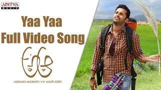 Yaa Yaa Full Video Song    A Aa Full Video Songs    Nithiin, Samantha, Trivikram