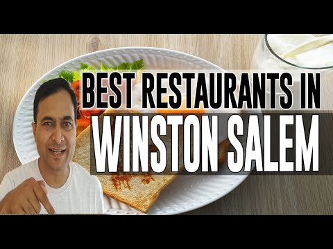 Best Restaurants And Places To Eat In Winston Salem, North Carolina NC