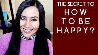 I Am Rich, But Not Happy | How to be Happy? Secret to Happiness