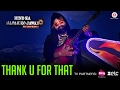 Thank U For That | Saint Dr MSG Insan | Hind Ka Napak Ko Jawab - MSG Lion Heart 2
