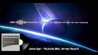 Joshua Ryan - Pistolwhip (Matt Harrison Rework)