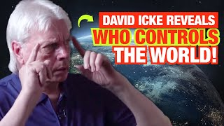 David Icke Reveals Who Controls the World