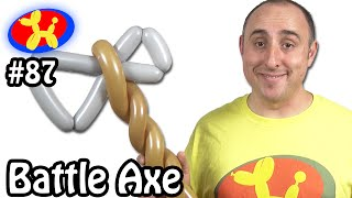 Battle Axe  - Balloon Animal Lessons #87