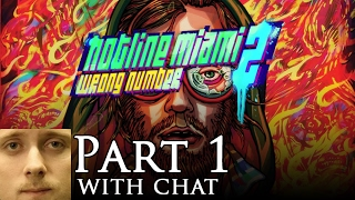 Forsen plays Hotline Miami 2: Wrong Number - Part 1 of 2